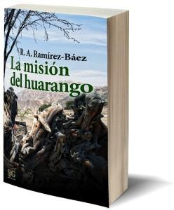 La misión del huarango de R.A. Ramírez Báez